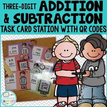 3-Digit Addition and Subtraction Station with QR Codes