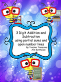 3 Digit Addition and Subtraction using  Front End and Open Ended Number lines