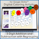 3 Digit Addition and Subtraction with Regrouping | Digital