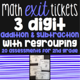 3 Digit Addition and Subtraction with Regrouping Exit Tick