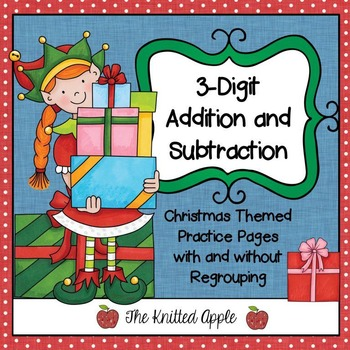 3-Digit Addition and Subtraction with and without Regrouping {Christmas Theme}