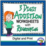 3 Digit Addition Worksheets with Regrouping