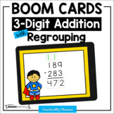 3-Digit Addition with Regrouping Boom Cards Distance Learning