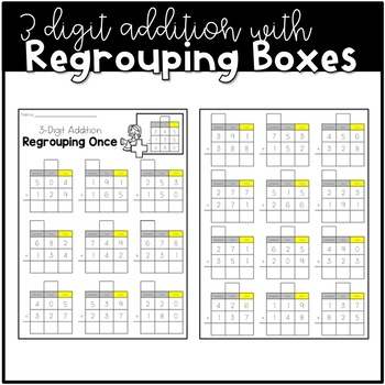 3 Digit Addition with Regrouping Boxes