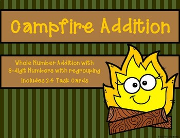 3 Digit Addition with Regrouping {Campfire Theme}
