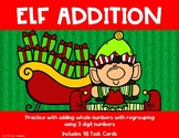 3 Digit Addition with Regrouping {Christmas - Elf}
