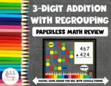 3 Digit Addition with Regrouping | Digital Board Game | Go