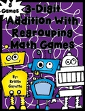 3 Digit Addition with Regrouping Math Games