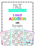 Distance Learning 3 Digit Addition with Regrouping Maze Pr