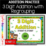 3 Digit Addition with Regrouping Student vs Student Powerp