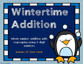 3 Digit Addition with Regrouping {Winter Theme}