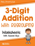 3 Digit Addition with Regrouping Worksheets for Practice, Assessment, Quiz