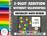 3 Digit Addition without Regrouping | Digital Board Game |