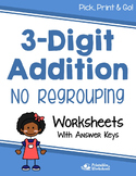 3 Digit Addition without Regrouping Worksheets for Practice, Quiz, Assessment