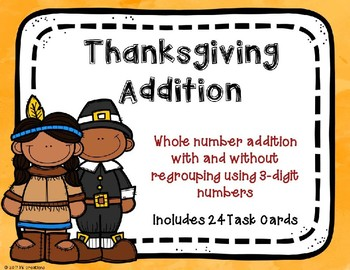 3 Digit Additon with and without Regrouping {Thanksgiving Theme}