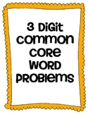 3 Digit Common Core Word Problems