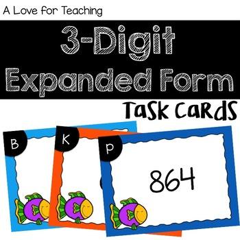 3 Digit Expanded Form Task Cards