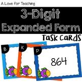3 Digit Expanded Form Task Cards {Paper + Digital}