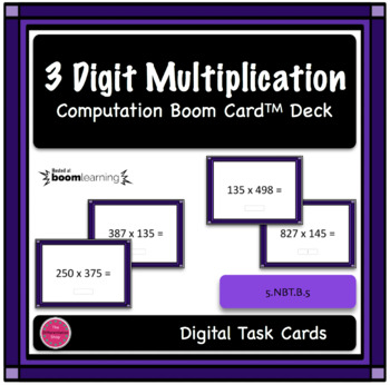 3 Digit Multiplication Computation Boom Card Deck 1