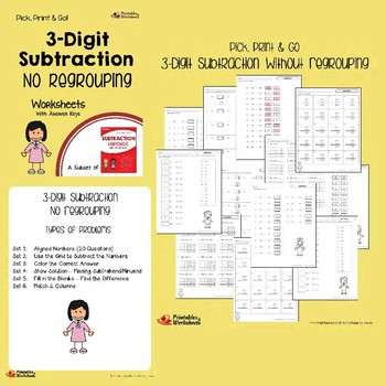 3 Digit Subtraction No Regrouping, With Regrouping Worksheets