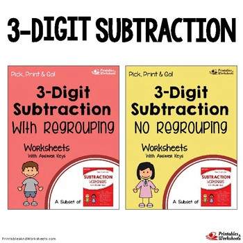 3-Digit Subtraction With Borrowing, Without Regrouping Worksheets Bundle