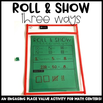 3-Digit Numbers - Roll & Show Three Ways