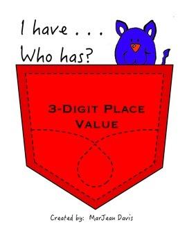 3-Digit Place Value I have. . .