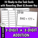 3-Digit Plus 3-Digit Addition Problems Task Cards
