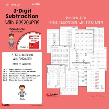 Subtracting 3 Digit Numbers Worksheets With or No Regrouping, Across Zeros
