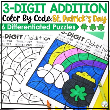 3-Digit St. Patrick's Day Addition Color by Code with and without regrouping