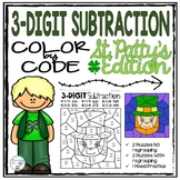 3-Digit St. Patrick's Day Subtraction Color by Code with and without regrouping