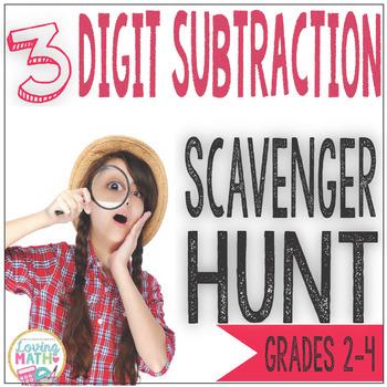 3 Digit Subtraction Scavenger Hunt Game