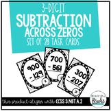 3.NBT.A.2 - 3-Digit Subtraction Across Zeros Task Cards