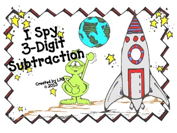3-Digit Subtraction {An I Spy Activity}