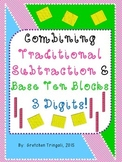 3 Digit Subtraction--Connecting Traditional Method to Base Ten Blocks