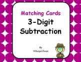 3-Digit Subtraction Matching Cards