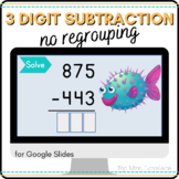 3 Digit Subtraction No Regrouping Google Slides