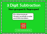 3 Digit Subtraction Non-grouped and Regrouped