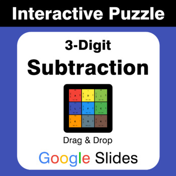 3-Digit Subtraction - Puzzles with GOOGLE Slides