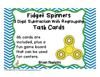 3 Digit Subtraction Regrouping Fidget Spinners Task Cards