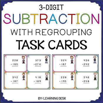 3 digit subtraction with regrouping task cards by learning desk tpt. Black Bedroom Furniture Sets. Home Design Ideas