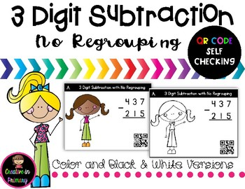 3 Digit Subtraction Task Cards NO Regrouping – QR Code Self Checking