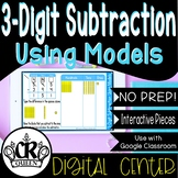 3-Digit Subtraction Using Models for Google Classroom Dist