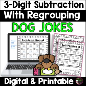 3-Digit Subtraction WITH Regrouping Practice with Dog  Jokes