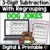 3-Digit Subtraction With Regrouping Worksheets Dog Jokes   Digital and Printable