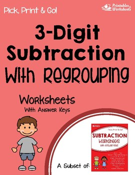 3 Digit Subtraction With Regrouping Worksheets With Answer Keys