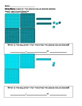 3 Digit Subtraction With and Without Decomposing Using Base Ten Blocks