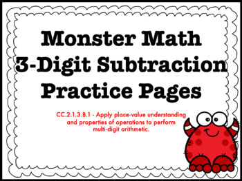 3-Digit Subtraction With and Without Regrouping HMWK Bundle CC.2.1.3.B.1