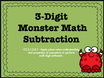 3-Digit Subtraction With and Without Regrouping PowerPoint CC.2.1.3.B.1
