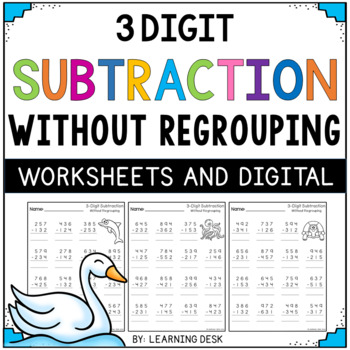 3 digit subtraction without regrouping worksheets by learning desk teachers pay teachers. Black Bedroom Furniture Sets. Home Design Ideas